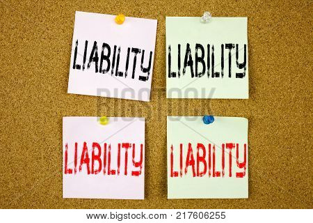Conceptual hand writing text caption inspiration showing Liability Business concept for Accountability Legal Blame Risk on colourful Sticky Note close-up