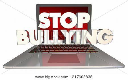 Stop Bullying Online Laptop Computer Internet Trolls 3d Illustration poster
