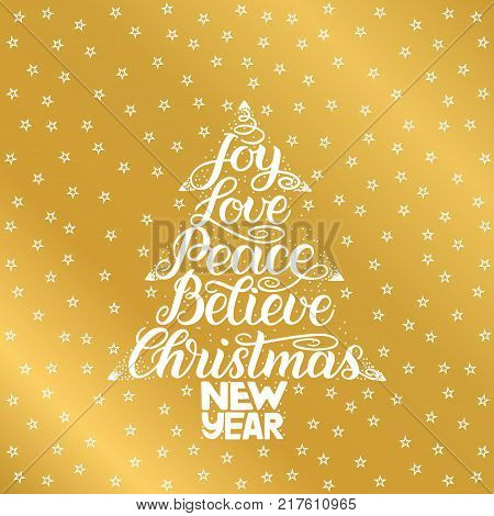 Joy, love, peace, believe, christmas, new year. Handwriting lettering for greeting card, invitation, print, poster. Typography holiday message Merry Xmas and Happy New Year vector illustration
