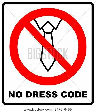 Tie line icon in prohibition red circle, No business style of dress ban or stop sign, dress code forbidden symbol. Vector illustration isolated on white.