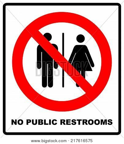 No public restrooms symbol. Do not pooping and peeing people sign. No WC. Warning red banner for outdoors and forests with male, female silhouettes. Prohibition vector illustration isolated on white.
