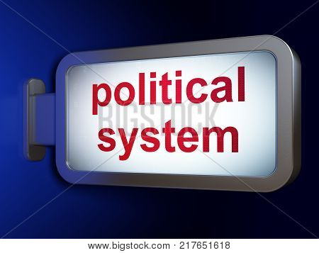 Political concept: Political System on advertising billboard background, 3D rendering