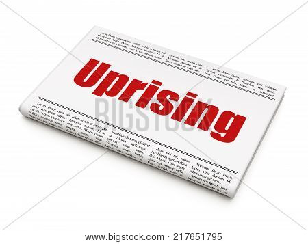 Political concept: newspaper headline Uprising on White background, 3D rendering