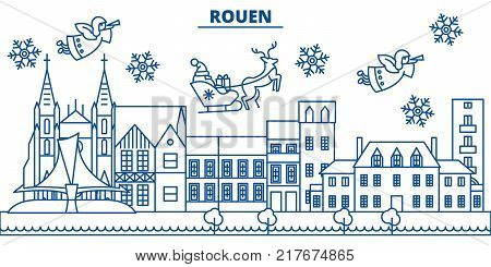 France, Rouen winter city skyline. Merry Christmas, Happy New Year decorated banner with Santa Claus.Winter greeting line card.Flat, outline vector. Linear christmas snow illustration