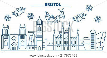 Great Britain, Bristol winter city skyline. Merry Christmas, Happy New Year decorated banner with Santa Claus.Winter greeting line card.Flat, outline vector. Linear christmas snow illustration