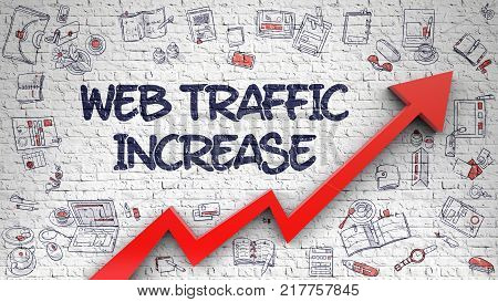 Brick Wall with Web Traffic Increase Inscription and Red Arrow. Development Concept. Web Traffic Increase - Modern Illustration with Hand Drawn Elements.