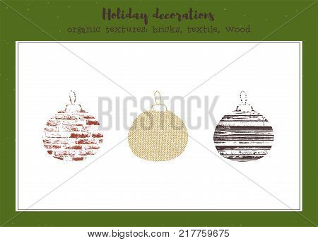 Vector set of textured Christmas tree toys, stylized imprints on textile, bricks and wood planks. Colored isolated elements for holiday cards or stamp brushes creating.