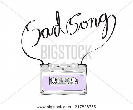 sad song Compact Cassette or Musicassette hand drawn cassette tape audio cassette with analog magnetic tape art vector illustration