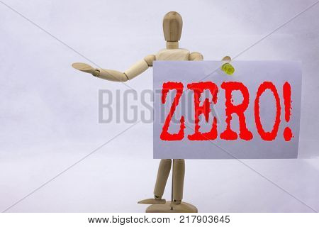 Conceptual hand writing text caption inspiration showing Zero Business concept for Zero Zeros Nought Tolerance written sticky note sculpture background with space