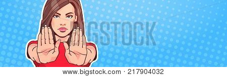 Woman Showing Stop Sign With Raised Hand Over Pop Art Background Portrait Female No Gesture Horizontal Banner With Copy Space Vector Illustration