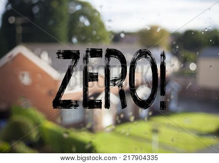 Announcement text caption showing Zero. Business concept for Zero Zeros Nought Tolerance written on old brick background with space