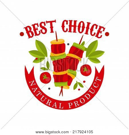 Best choice, natural product badge for butcher shop, badge for meat store, butcher shop, farmer market, restaurant, cafe, packaging colorful vector Illustration on a white background