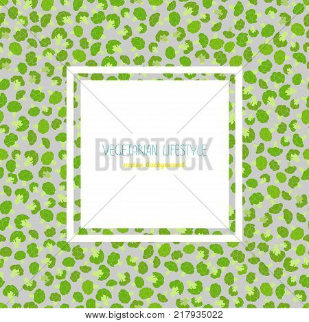 Broccoli text frame. Colorful harvest poster. Green cabbage variety. Healthy eating. Vegetarian background. Flyer or brochure. Copy space. Vegan food. Can be used as seamless pattern.