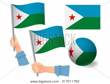 Djibouti Flag In Hand Set. Ball Flag. National Flag Of Djibouti Vector Illustration