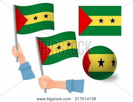 Sao Tome And Principe Flag In Hand Set. Ball Flag. National Flag Of Sao Tome And Principe Vector Ill
