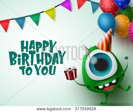Happy Birthday Greeting Card With Monster Character Vector Background Template. Happy Birthday Text