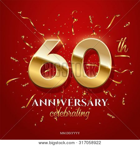60 Golden Numbers And Anniversary Celebrating Text With Golden Serpentine And Confetti On Red Backgr