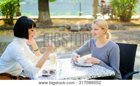 True Friendship Friendly Close Relations. Trust Her. Girls Friends Drink Coffee And Enjoy Talk. Conv