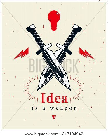 Idea Is A Weapon Concept, Weapon Of A Designer Or Artist Allegory Shown As Two Crossed Swords With P