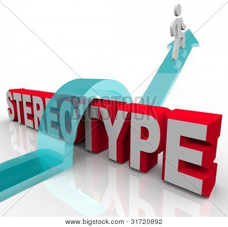 A man rides an arrow to jump over the word Stereotype to illustrate the power of justice and fairness in overcoming stereotyping, discrimination and racism poster
