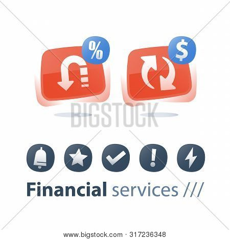Cash Back, Money Return, Finance Service, Currency Exchange, Interest Rate, Commission Fee, Quick Lo