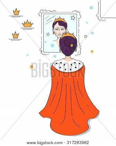 Sad Princess, Queen In Golden Crown And Red Mantle Looks At The Reflection In Mirror, Unsatisfied Wi
