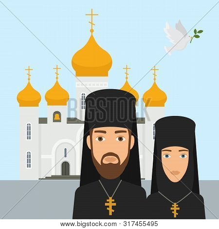 Orthodox Christianity Religion Vector Illustration. Priest And Nun With Cross And Orthodox Christian