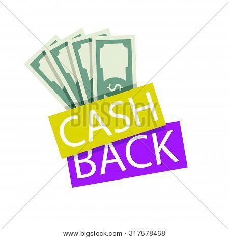 Cash Back Emblem Badge With Fan Banknote. Vector Cash Back Offer, Save Money Service, Rebate And Ret
