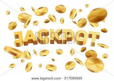 Jackpot With Golden Coins. Realistic Jackpot Yellow Money Rain. Vector Illustration 3d Falling Gold