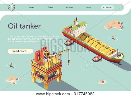 Isometric Gas Oil Tanker Ship And Offshore Platform Banner. Container Ship Or Lng Tanker. Fuel Indus
