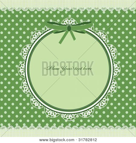 Green frame for your design. polka dot card with lace