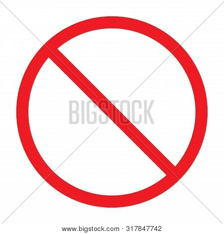 Not Allowed Sign, No Sign Vector Illustration