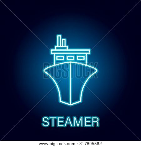 Streamer Sea Transport Outline Icon In Neon Style. Signs And Symbols Can Be Used For Web, Logo, Mobi