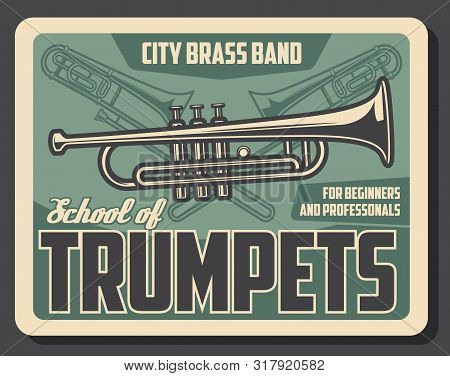 Trumpet Playing School For Beginners And Professional Musicians. Vector Retro Vintage Poster Of Trum