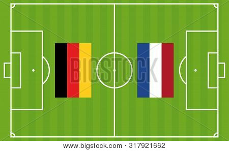 An Illustration For Football Tournament Between Germany And Netherlands. The National Flags Over Foo