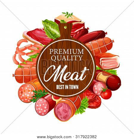Meat Products And Sausages, Butcher Shop Beef, Lamb And Pork Food Delicatessen. Vector Butchery Stea