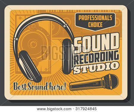 Sound Recording Studio And Dj Record Station Vintage Poster. Vector Professional Music Recording Equ