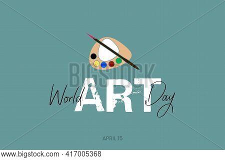 Art Day, World Art Day,15th April, Creative Day