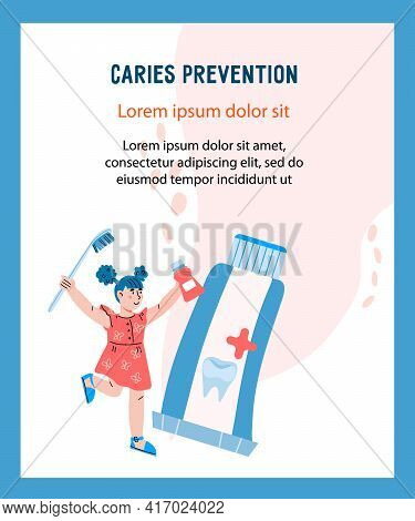 Caries Prevention And Oral Health Banner With Cute Child Girl With Toothbrush And Tube Of Toothpaste