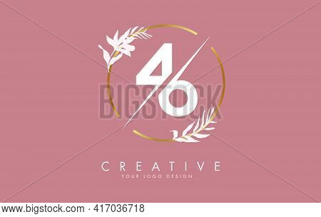 Number 46 4 6 Logo Design With Golden Circle And White Leaves On Branches Around. Vector Illustratio