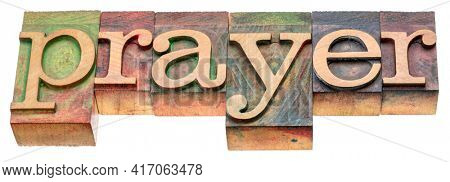 prayer - isolated word abstract in vintage letterpress wood type, religion concept