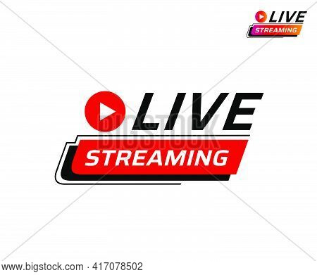 Live Streaming Icon. Modern Sticker For Broadcasting, Livestream Or Online Stream.