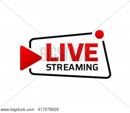 Live Stream Symbol Design, Icon With Play Button. Emblem For Broadcasting, Online Tv, Sport, News An