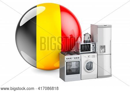 Kitchen And Household Appliances With Belgian Flag. Production, Shopping And Delivery Of Home Applia