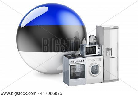 Kitchen And Household Appliances With Estonian Flag. Production, Shopping And Delivery Of Home Appli