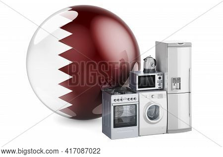 Kitchen And Household Appliances With Qatari Flag. Production, Shopping And Delivery Of Home Applian