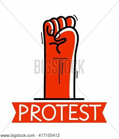 Clenched Fist Protest Sign Hand Gesture Raised Up Vector Flat Style Illustration Isolated On White,