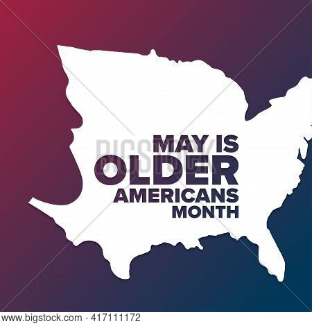 May Is Older Americans Month. Holiday Concept. Template For Background, Banner, Card, Poster With Te