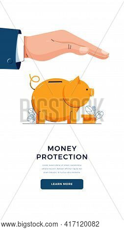 Money Protection Banner. Businessman Is Holding Hand Over The Piggy Bank To Protect Savings. Money P