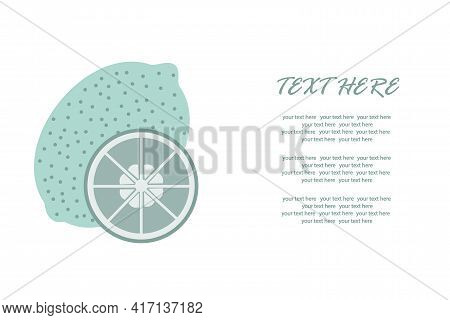 Healthy Lime With A Slice In A Cut On An Isolated Background Below The Text. Vector Illustration. He